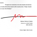 El espacio de circulación en las artes visuales mendocinas: los circuitos alternativos desde los 90 a nuestros días. 2da Etapa. Estudio de un caso: Arte Chimbolo